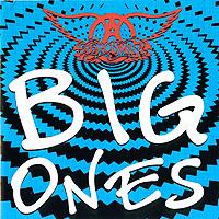 Aerosmith. Big Ones
