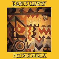 Kronos Quartet. Pieces Of Africa