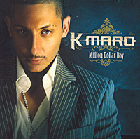 K-Maro K-Maro. Million Dollar Boy drh 620n k