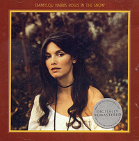 Emmylou Harris. Roses In The Snow