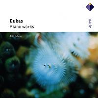 Jean Hubeau. Dukas. Piano Works