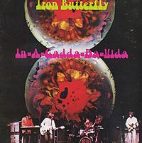Iron Butterfly Iron Butterfly. In-A-Gadda-Da-Vida цена
