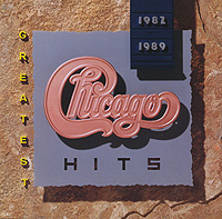 Chicago. Greatest Hits 1982-1989