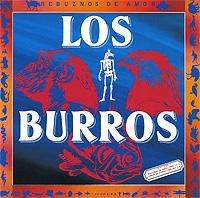 Los Burros Los Burros. Jamon De Burro 1987/ Rebuznos De Amor 1983 fodor s fodor los cabos
