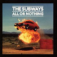 The Subways The Subways. All Or Nothing nirvana nevermind купить винил