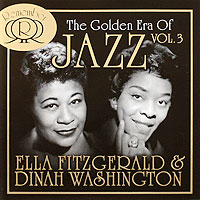 Элла Фитцжеральд,Дайна Вашингтон The Golden Era Of Jazz. Vol. 3. Ella Fitzgerald & Dinah Washington (2 CD) элла фитцжеральд ella fitzgerald sings the cole porter song book 2 cd