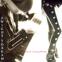 Dwight Yoakam. Buenas Noches From A Lonely Room