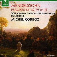 Michel Corboz. Mendelssohn. Psalms 42-95-115 Erato Disques,Warner Music,Торговая Фирма