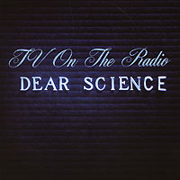 TV On The Radio TV On The Radio. Dear Science g matthews cognitive science perspectives on personality and emotion 124