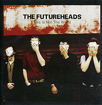The Futureheads The Futureheads. This Is Not The World guinness world records the videogame wii