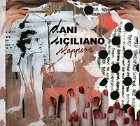 Талантливая house исполнительница Dani Siciliano выпускает свой второй сольный диск
