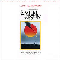 John Williams. Empire Of The Sun. Original Motion Picture Soundtrack