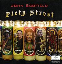 John Scofield. Piety Street