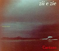 Каэтано Велосо Caetano Veloso. Zii E Zie