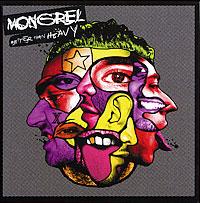 Дебютный альбом британской инди-супергруппы Mongrel. Проект Mongrel был создан бывшим участником Arctic Monkeys Энди Николсоном, действующим барабанщиком той же группы Мэттом Хелдерсом, вокалистом Reverend and the Makers Джоном Маклюром, басистом Babyshambles Дрю Макконнеллом и рэпером Lowkey из хип-хоп коллектива Poisonous Poets. Cтиль - панк, хип-хоп, даб, альтернатива, смешивать, но не взбалтывать. Издание содержит дополнительный диск - полноценный дабовый альбом Better Than Dub с оригинальным материалом, пересекающийся с Better Than Heavy только в одном треке и записанный в студии On-U Sound. Продюсировал и микшировал диск Better Than Dub - Адриан Шервуд (Adrian Sherwood, участник дуэта Dub Syndicate).
