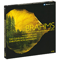 Томас Зехетмейр,Кристоф Фон Донани,The Cleveland Orchestra Thomas Zehetmair, Christoph Von Dohnanyi. Brahms. Symphonies, Overtures & Violin Concerto (4 CD) cd диск swallow the sun songs from the north i ii iii 3 cd