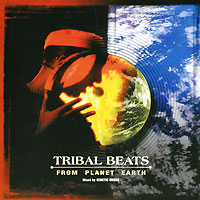 Tribal Beats From Planet Earth. Mixed By Genetic Drugs