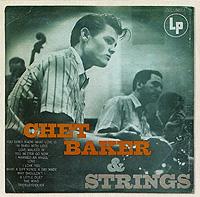 Чет Бейкер,Strings Chet Baker & String