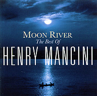 Henry Mancini. Moon River: The Best Of