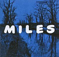 Майлз Дэвис,Джон Колтрейн,Ред Гарланд,Пол Чемберс,Филли Джо Джонс Miles Davis. Miles: The New Miles Davis Quintet эрик дэвис