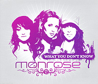 Monrose Monrose. What You Don't Know what i couldn t tell you