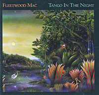 Fleetwood Mac Fleetwood Mac. Tango In The Night fleetwood mac fleetwood mac life becoming a landslide 2 lp