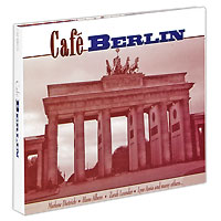 Cafe Berlin (2 CD) cd диск fleetwood mac rumours 2 cd