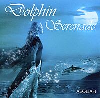 Aeoliah Эолия Aeoliah. Dolphin Serenade