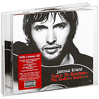 Джеймс Блант James Blunt. Back To Bedlam: Bedlam Sessions (CD + DVD) джеймс блант james blunt all the lost souls deluxe edition cd dvd