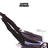 Второй сольный альбом лидера PULP Платим Джарвиса Кокера.   Записью руководил  Стив Альбини, как продюсер Nirvana и Pixies. Кокер подчеркивает, что во время работы над