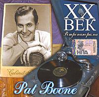 XX век. Ретропанорама. Pat Boone