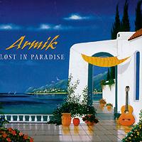 Armik Armik. Lost In Paradise lost in translation