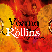 Young Rollins Young & Rollins. Esperanza нил янг neil young neil young lp