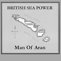 British Sea Power British Sea Power. Man Of Aran sea power настенные интерьерные часы sea power ck043mw