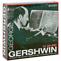 Джун Эллисон,Микки Руни,Томми Дорси,Джуди Гарланд,The Music Maids George Gershwin. Gershwin (10 CD)