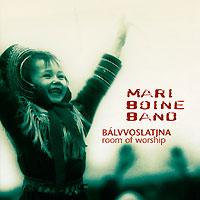 Mari Boine Band. Balvvoslatjna