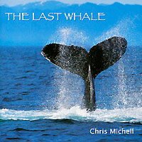 Крис Мичелл Chris Michell. The Last Whale крис мичелл chris michell the last whale