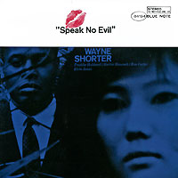 Wayne Shorter. Speak No Evil