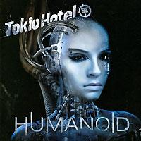 Tokio Hotel Tokio Hotel. Humanoid (English Version) портал tokio l33 в белоруссии