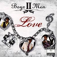 Boyz II Men Boyz II Men. Love s10r ii baton