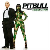 Pitbull. Rebelution