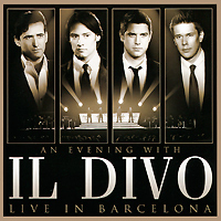 Il Divo Il Divo. An Evening With Il Divo. Live In Barcelona (CD + DVD) dvd диск igor moisseiev ballet live in paris 1 dvd