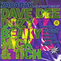 Dave Dee, Dozy, Beaky, Mick & Tich. Zabadak. The Very Best Of