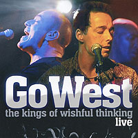 Go West. The Kings Of Wishful Thinking. Live