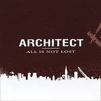 Architect. All Is Not Lost