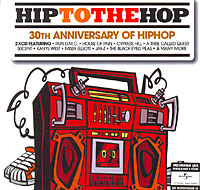 М.С. Хаммер,Канье Уэст,Келис,Cypress Hill,Лил Вэйн,Мисси Эллиот,The Game Hip To The Hop. 30th Anniversary Of Hip Hop (2 СD) the glass bead game