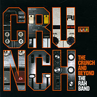 The Rah Band. The Crunch And Beyond