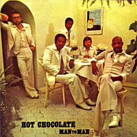 Hot Chocolate. Man To Man