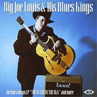 Big Joe Louis & His Blues Kings (2 CD)