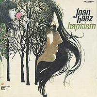 Джоан Баэз Joan Baez. Baptism capitol records концерн группа союз
